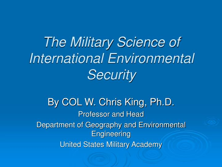 the military science of international environmental security n.