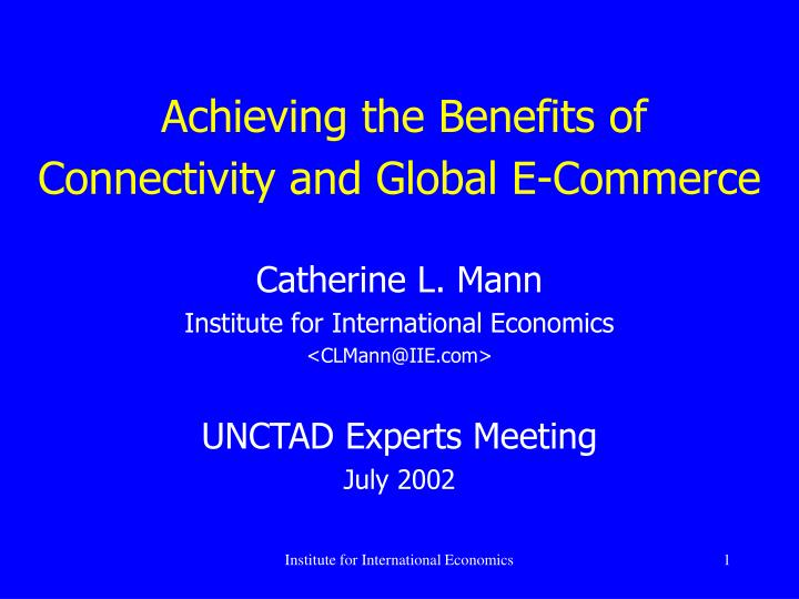 achieving the benefits of connectivity and global e commerce n.