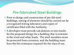 pre fabricated steel buildings