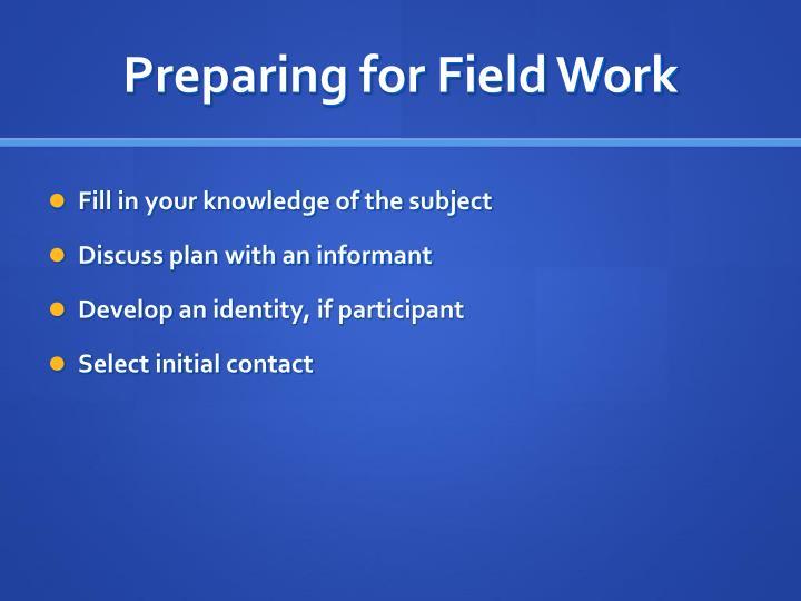 Preparing for Field Work