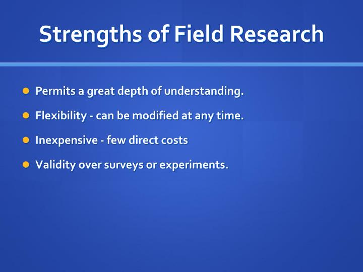 Strengths of Field Research