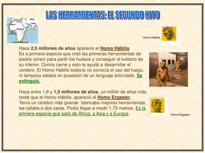 LAS HERRAMIENTAS: EL SEGUNDO HITO