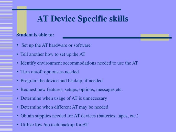 AT Device Specific skills