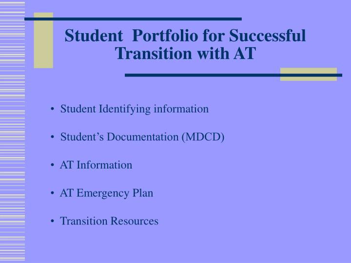 Student  Portfolio for Successful Transition with AT
