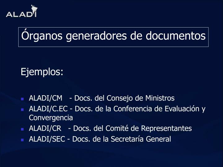 Rganos generadores de documentos