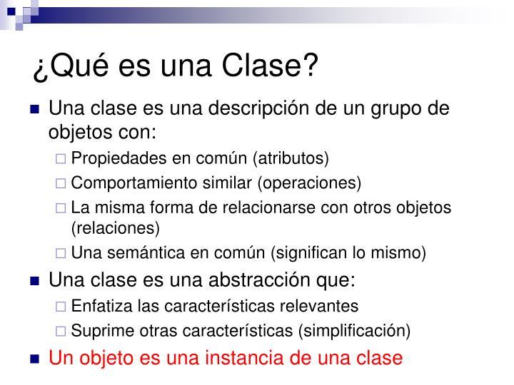 ¿Qué es una Clase?