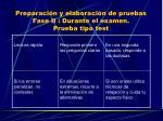 preparaci n y elaboraci n de pruebas fase ii durante el examen prueba tipo test