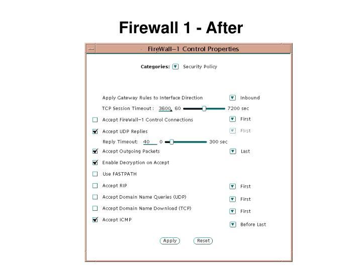 Firewall 1 - After