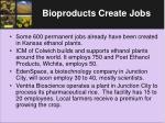 bioproducts create jobs