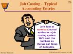 job costing typical accounting entries