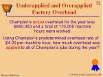 underapplied and overapplied factory overhead
