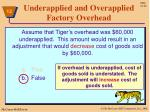 underapplied and overapplied factory overhead10