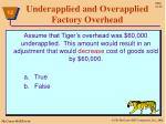 underapplied and overapplied factory overhead9