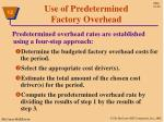use of predetermined factory overhead