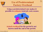 use of predetermined factory overhead3
