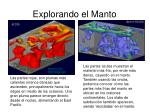 explorando el manto