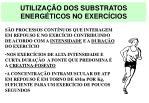 utiliza o dos substratos energ ticos no exerc cios1