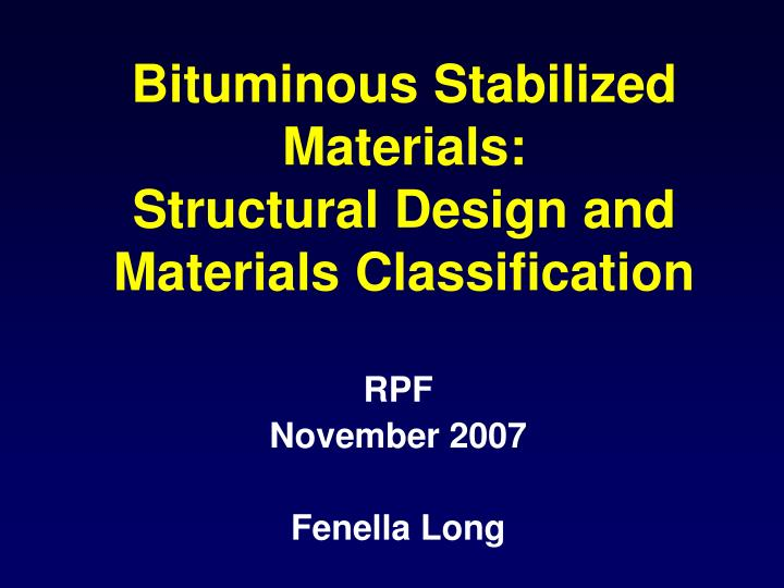 bituminous stabilized materials structural design and materials classification n.
