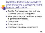 qualitative factors to be considered when evaluating a company s future financial performance