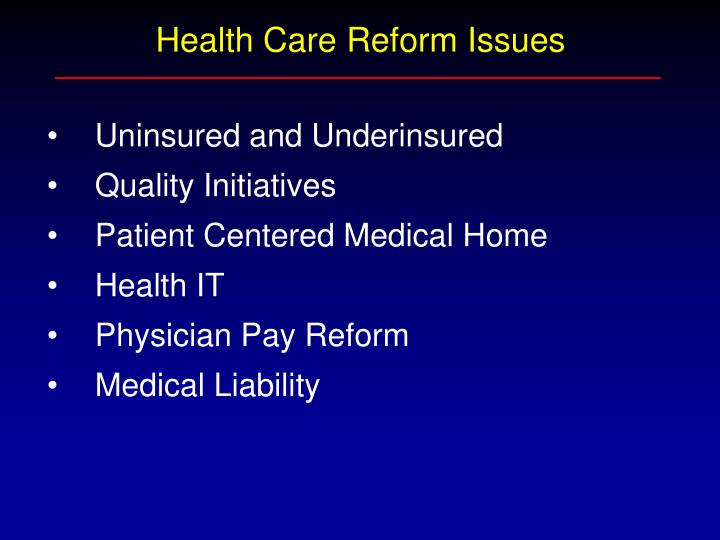 Health Care Reform Issues