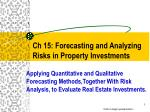 ch 15 forecasting and analyzing risks in property investments