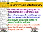 property investments summary