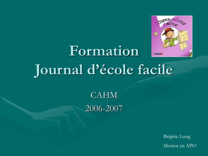 formation journal d cole facile n.