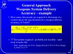 general approach weapons system delivery accuracy example1