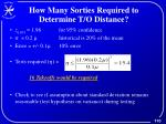 how many sorties required to determine t o distance