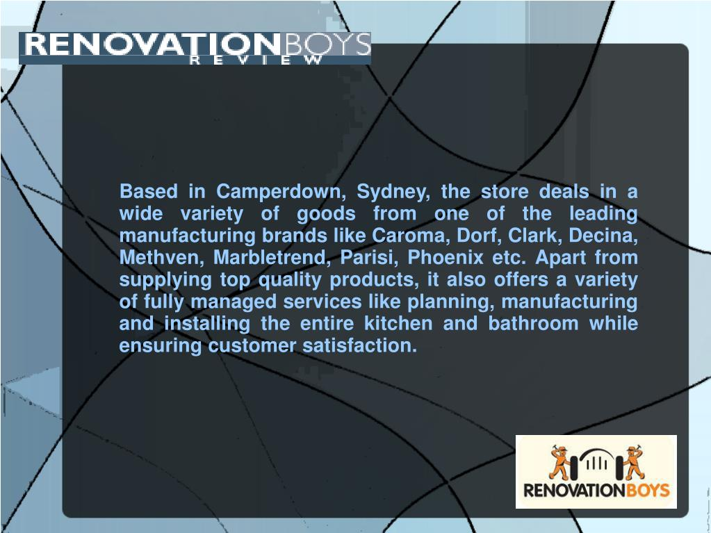 Based in Camperdown, Sydney, the store deals in a wide variety of goods from one of the leading manufacturing brands like Caroma, Dorf, Clark, Decina, Methven, Marbletrend, Parisi, Phoenix etc. Apart from supplying top quality products, it also offers a variety of fully managed services like planning, manufacturing and installing the entire kitchen and bathroom while ensuring customer satisfaction.