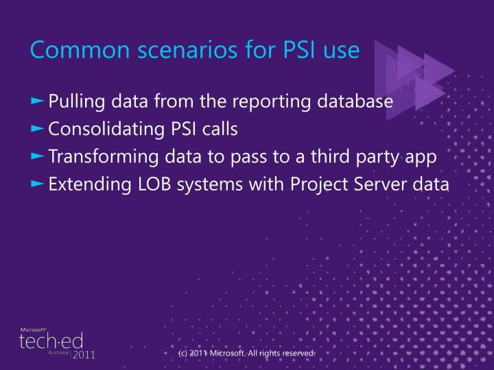 Common scenarios for PSI use