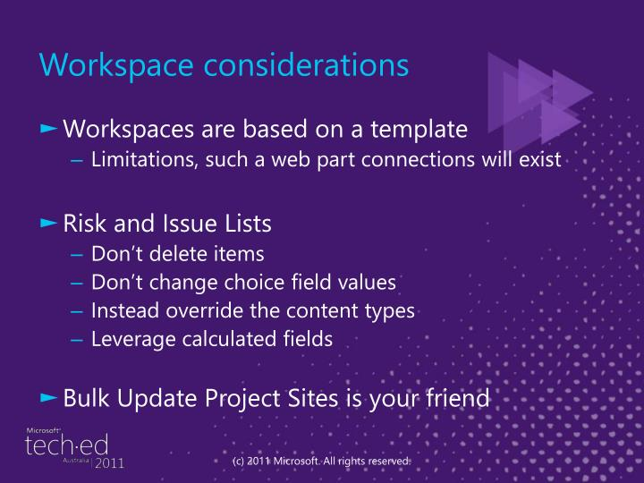 Workspace considerations