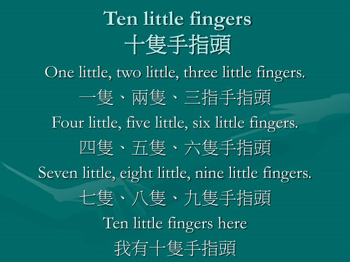 ten little fingers n.