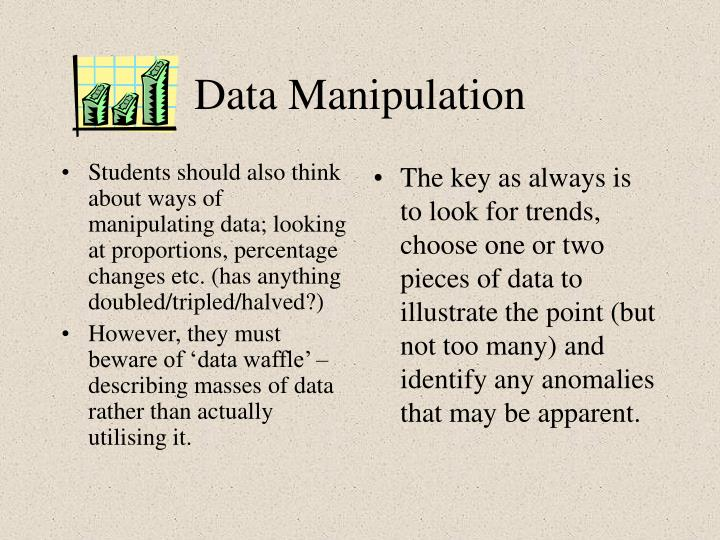 Students should also think about ways of manipulating data; looking at proportions, percentage changes etc. (has anything doubled/tripled/halved?)