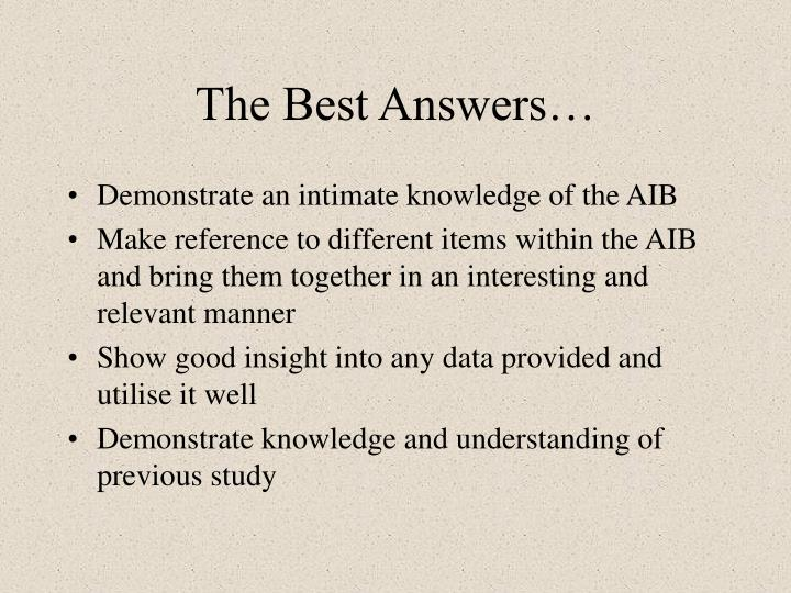 The Best Answers…
