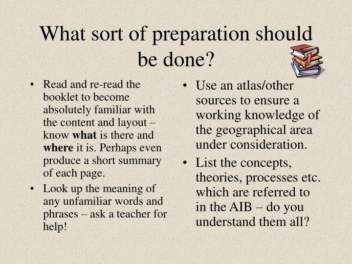 Read and re-read the booklet to become absolutely familiar with the content and layout – know