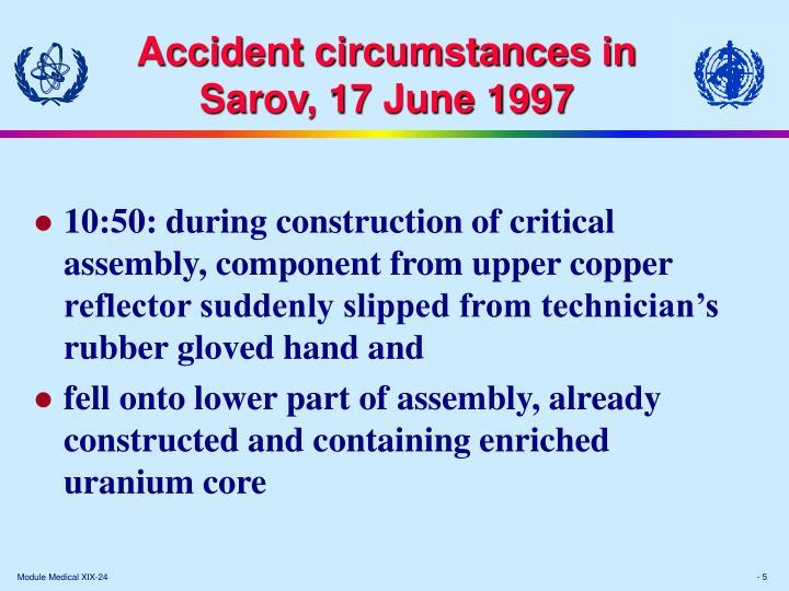 Accident circumstances in Sarov, 17 June 1997