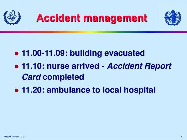 Accident management