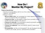 how do i monitor my project2