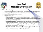 how do i monitor my project3
