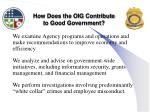 how does the oig contribute to good government1