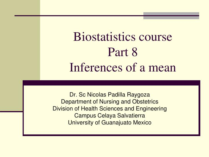 biostatistics course part 8 inferences of a mean n.