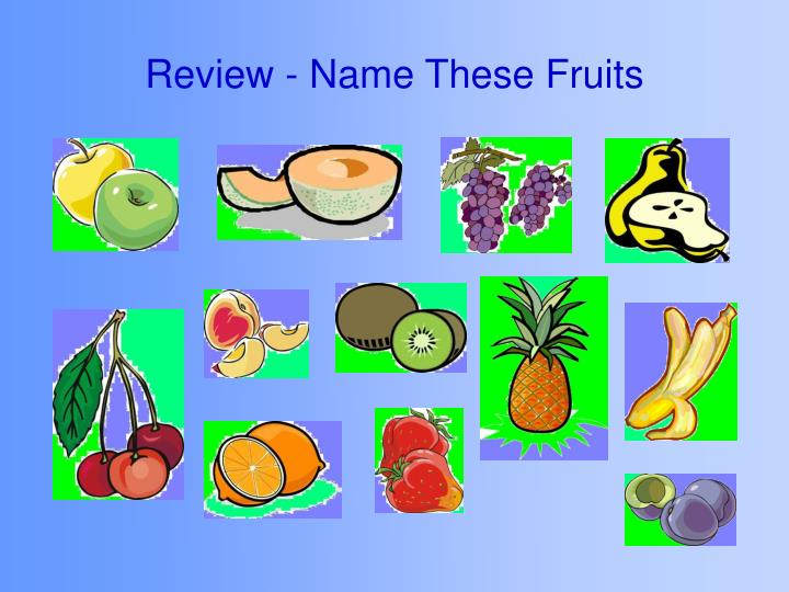 Review - Name These Fruits