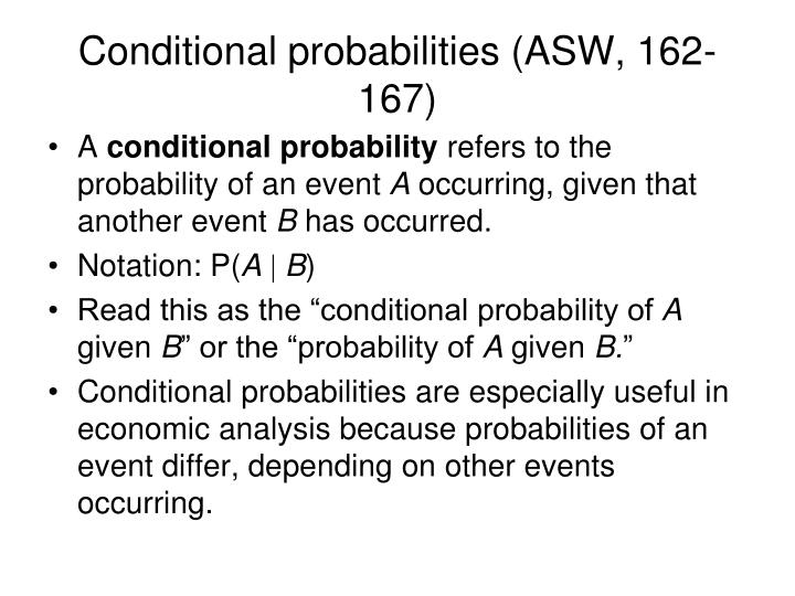 Conditional probabilities asw 162 167