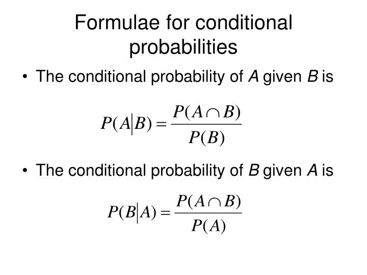 Formulae for conditional probabilities