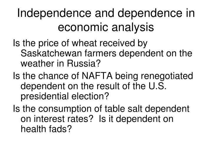 Independence and dependence in economic analysis