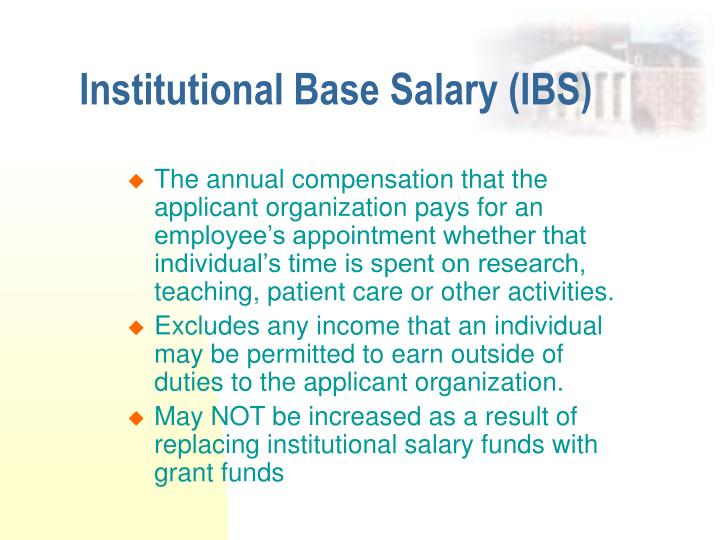 Institutional Base Salary (IBS)