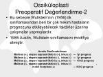 ossik loplasti preoperatif de erlendirme 2