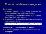 chaines de markov homog nes