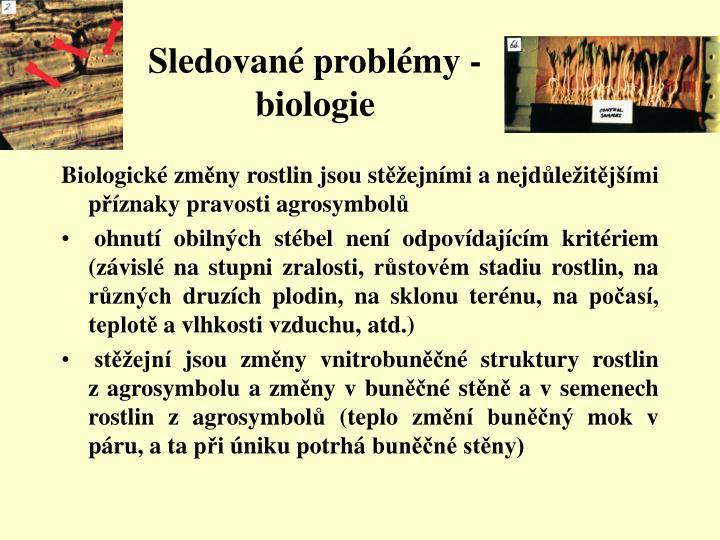 Sledované problémy - biologie